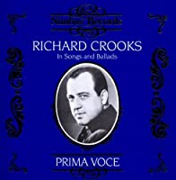 Prima Voce: Richard Crooks in Songs and Ballads (1997-09-16)