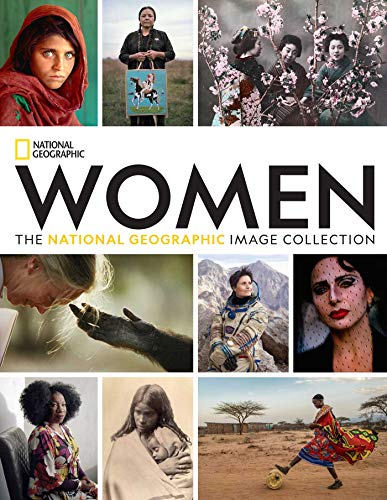 Women: The National Geographic Image Collection