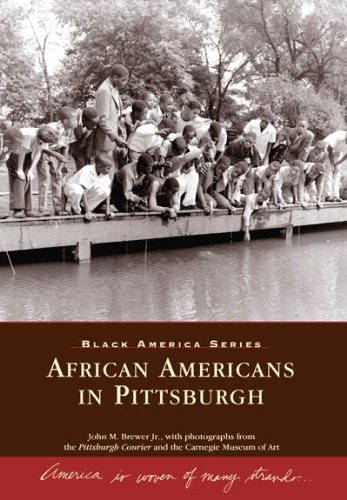 African Americans in Pittsburgh (Black America)