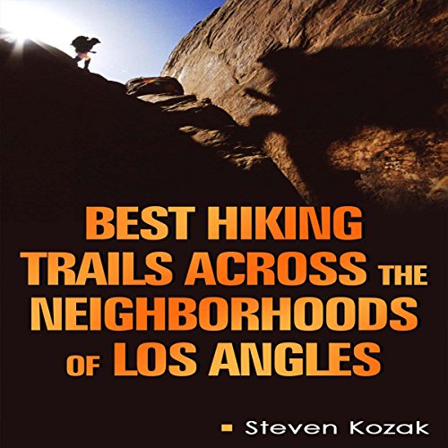Best Hiking Trails Across the Neighborhoods of Los Angeles cover art