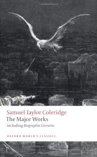 Samuel Taylor Coleridge: The Major Works (Oxford World's Classics)