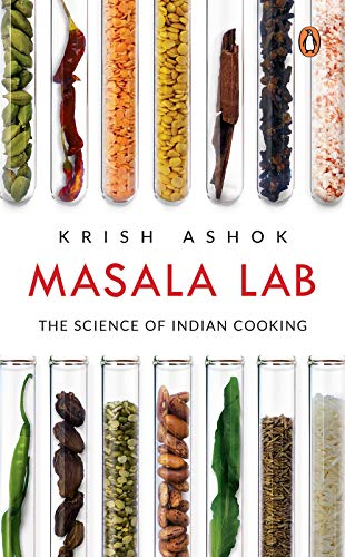 Masala Lab: The Science of Indian Cooking (English Edition)
