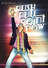 Push Pull Point Pow