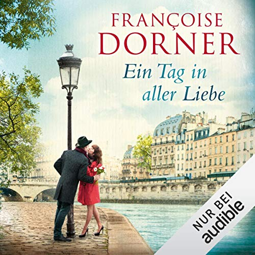 Ein Tag in aller Liebe                   By:                                                                                                                                 Francoise Dorner                               Narrated by:                                                                                                                                 Oliver Kube                      Length: 3 hrs and 1 min     Not rated yet     Overall 0.0