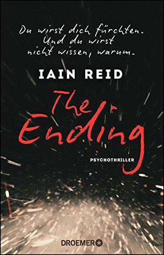 The Ending - Du wirst dich fürchten. Und du wirst nicht wissen, warum: Psychothriller