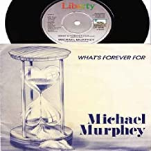 What's Forever For - Michael Murphey* 7