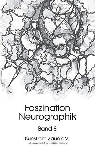 Faszination Neurographik: Sonderedition black & white (Band, Band 3)