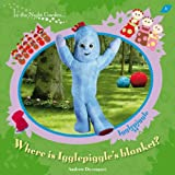 where's igglepiggle's blanket, book, book cover, picture book, in the night garden