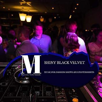 Shiny Black Velvet - Music For Fashion Shows And Photoshoots