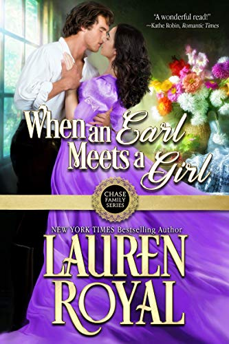 When an Earl Meets a Girl (Chase Family Series Book 1)