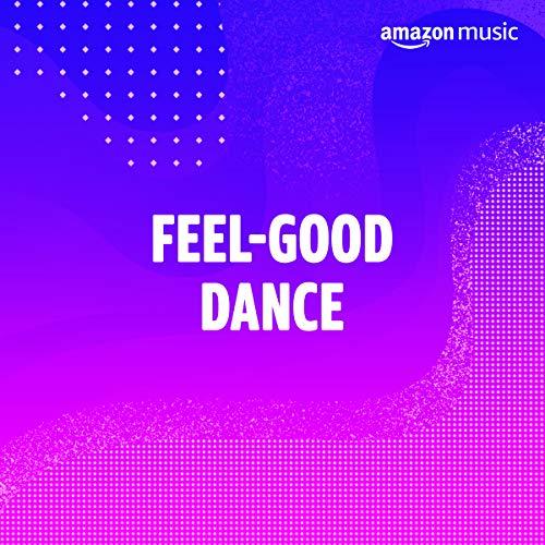 Feel-Good Dance