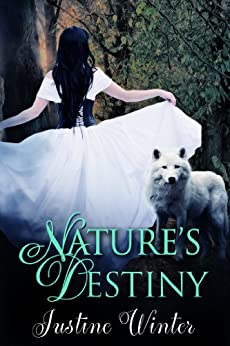 Nature's Destiny by [Justine Winter]