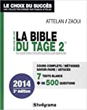 La Bible du Tage 2 de Franck Attelan,Benjamin Zaoui ( 13 septembre 2013 ) - 13/09/2013