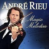 André Rieu - Magic Melodies