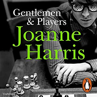 Gentlemen and Players                   By:                                                                                                                                 Joanne Harris                               Narrated by:                                                                                                                                 Steven Pacey                      Length: 13 hrs and 24 mins     336 ratings     Overall 4.4