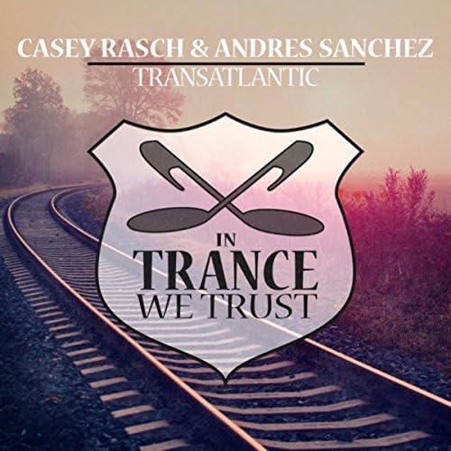 Casey Rasch & Andres Sanchez