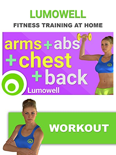 Arms, Abs, Chest and Back: Upper Body Workout