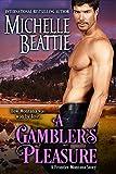 A Gambler's Pleasure (A Frontier Montana Book 4)