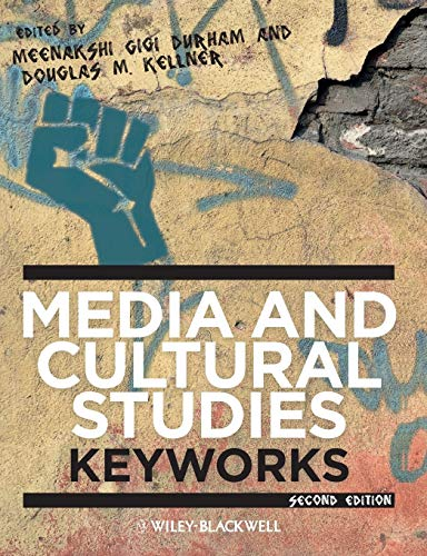 Compare Textbook Prices for Media and Cultural Studies: Keyworks 2 Edition ISBN 9780470658086 by Durham, Meenakshi Gigi,Kellner, Douglas M.