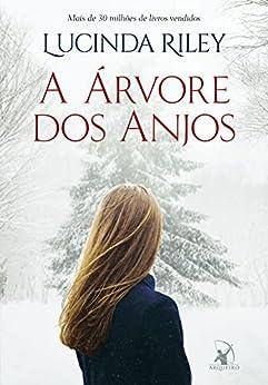 A árvore dos anjos (Portuguese Edition) de [Lucinda Riley]