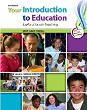 Your Introduction to Education: Explorations in Teaching (2nd Edition)