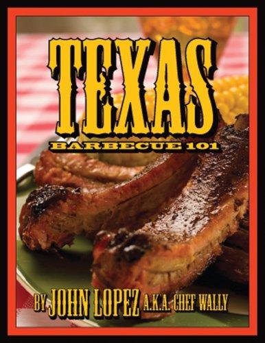 Texas Barbecue 101