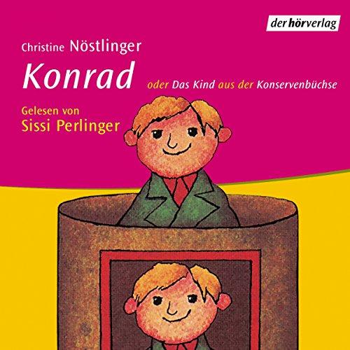 Konrad oder Das Kind aus der Konservenbüchse audiobook cover art