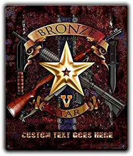 Stay Frosty Enterprises Bronze Star with Valor Device Memorial USA Steel Vintage Military Sign