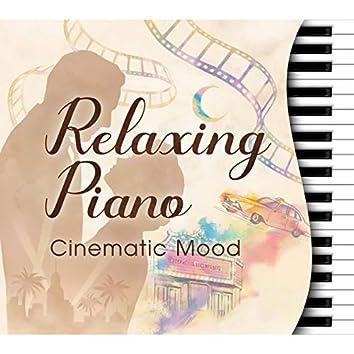 リラクシング・ピアノ~シネマティック・ムード