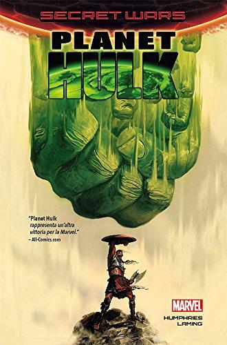 Planet Hulk. Secret wars