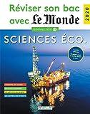 Réviser son bac avec Le Monde 2020 : Sciences économiques et sociales, Terminale, série ES