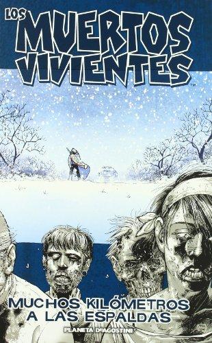 Los muertos vivientes nº 02/32: Muchos kilómetros a las espaldas: 1 (Los Muertos Vivientes (The Walking Dead Cómic))