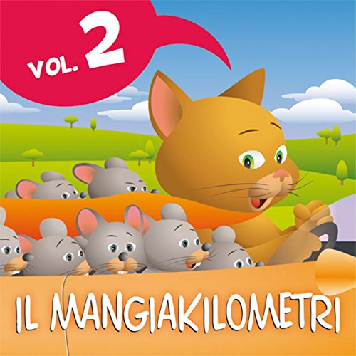 Le fiabe del Mangiakilometri Vol.2 audiobook cover art
