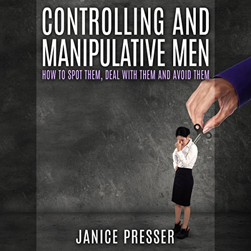 Controlling and Manipulative Men cover art