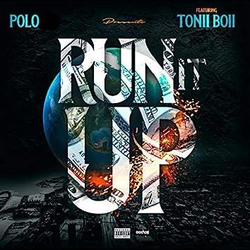 Run It Up (feat. Tonii Boii)