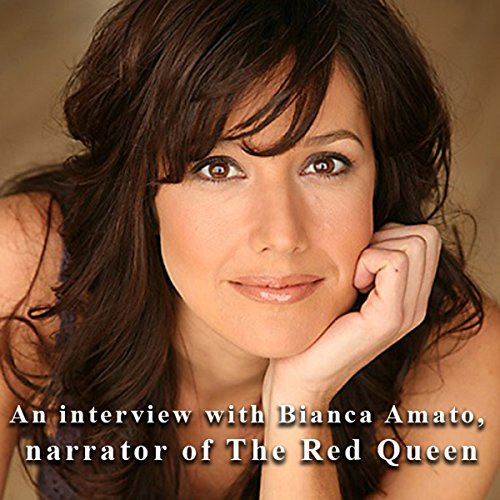 An Interview with Bianca Amato, Narrator of The Red Queen audiobook cover art