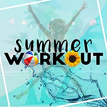 Summer Work Out