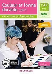 Couleur et forme durable - Pôle 1 T1 - CAP Métiers de la coiffure (2020) - Pochette élève (2020) de Philippe Campart