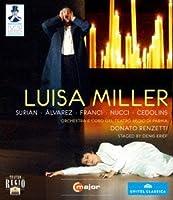 ヴェルディ:歌劇≪ルイーザ・ミラー≫ [Blu-ray]