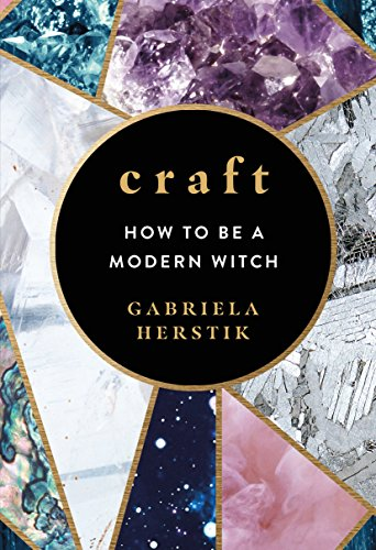 Craft: How to Be a Modern Witch (English Edition)