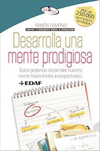 Desarrolla una mente prodigiosa (Spanish Edition) by Ramon Campayo (2009-01-06)