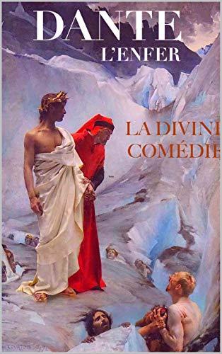 La Divine Comédie : L'Enfer (French Edition)