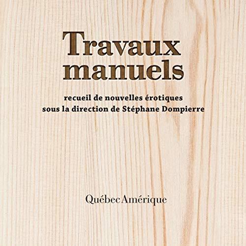 Couverture de Travaux Manuels [Manual Labor]