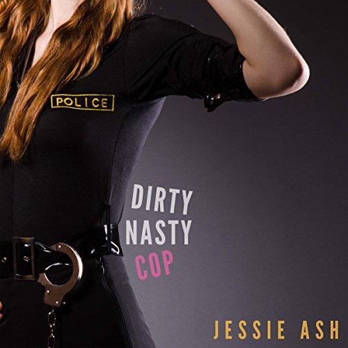 Dirty Nasty Cop audiobook cover art