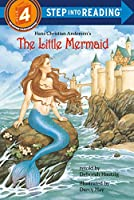 Hans Christian Andersen's the Little Mermaid (Step Into Reading, a Step 4 Book)