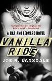 Vanilla Ride (Hap and Leonard Series)