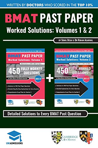 BMAT Past Paper Worked Solutions: 2003 - 2017, Fully worked answers to  900+ Questions, Detailed Essay Plans, BioMedical Admissions Test Book: BMAT ... BioMedical Admissions Test, UniAdmissions