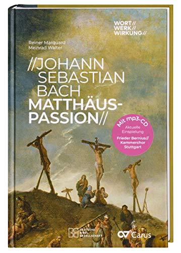 Johann Sebastian Bach - Matthäus-Passion (WORT//WERK//WIRKUNG)