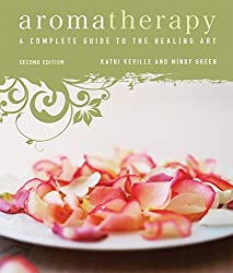 Book cover reading Aromatherapy A Complete Guide To The Healing Art