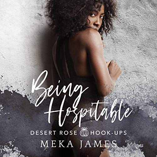 Being Hospitable Audiobook By Meka James cover art